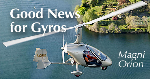 Great News for Gyroplanes Such as Magni Gyro + a Video Pilot